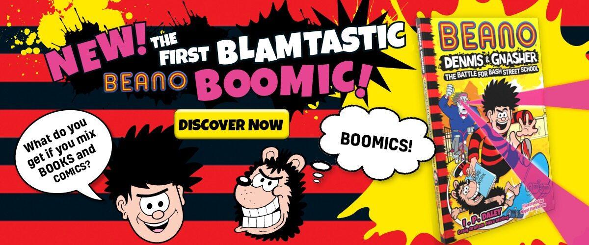 New! The Blamtastic Beano Boomic!