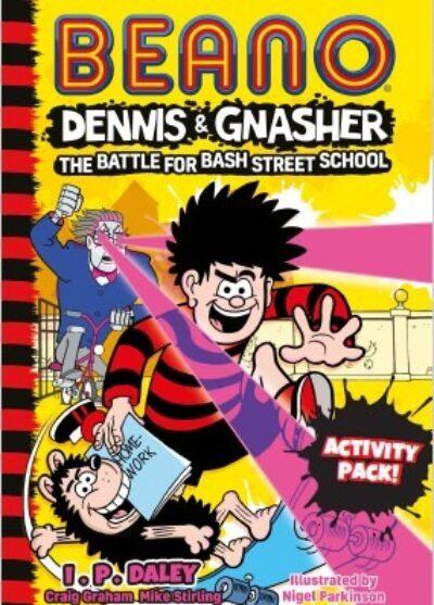 Beano Dennis & Gnasher Battle for Bash Street School Activity Pack